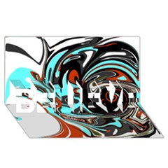 Abstract in Aqua, Orange, and Black BELIEVE 3D Greeting Card (8x4)