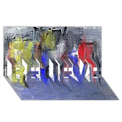 Hazy City Abstract Design BELIEVE 3D Greeting Card (8x4)