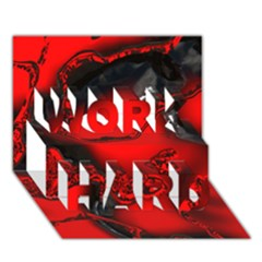 Abstract Art 11 WORK HARD 3D Greeting Card (7x5)
