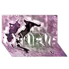 Wet Metal Pink BELIEVE 3D Greeting Card (8x4)