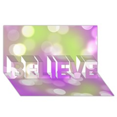 Modern Bokeh 7 BELIEVE 3D Greeting Card (8x4)