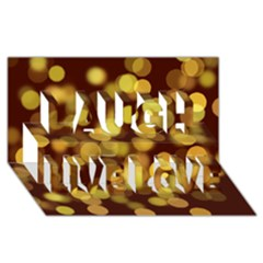 Modern Bokeh 9 Laugh Live Love 3D Greeting Card (8x4)