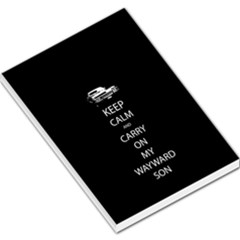 Keep Calm And Carry On My Wayward Son Large Memo Pads
