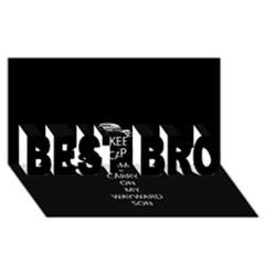 Keep Calm and Carry On My Wayward Son BEST BRO 3D Greeting Card (8x4)