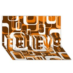 Retro Pattern 1971 Orange BELIEVE 3D Greeting Card (8x4)