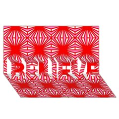 Retro Red Pattern BELIEVE 3D Greeting Card (8x4)