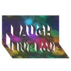 Modern Bokeh 15 Laugh Live Love 3D Greeting Card (8x4)