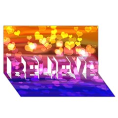 Lovely Hearts, Bokeh BELIEVE 3D Greeting Card (8x4)