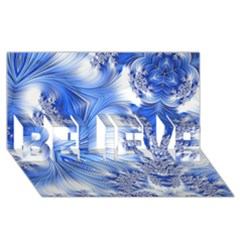 Special Fractal 17 Blue BELIEVE 3D Greeting Card (8x4)