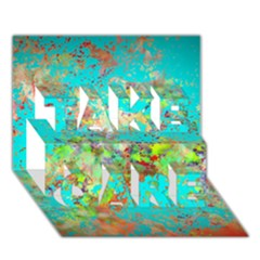 Abstract Garden in Aqua TAKE CARE 3D Greeting Card (7x5)