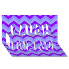 Chevron Blue Laugh Live Love 3d Greeting Card (8x4)