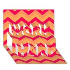 Chevron Peach Work Hard 3d Greeting Card (7x5)