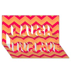 Chevron Peach Laugh Live Love 3D Greeting Card (8x4)