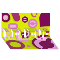 Florescent Yellow Pink Abstract  Believe 3d Greeting Card (8x4)