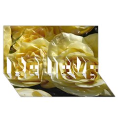 Yellow Roses Believe 3d Greeting Card (8x4)