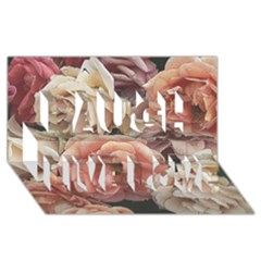 Great Garden Roses, Vintage Look  Laugh Live Love 3d Greeting Card (8x4)