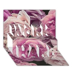 Great Garden Roses Pink Work Hard 3d Greeting Card (7x5)