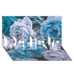 Great Garden Roses Blue BELIEVE 3D Greeting Card (8x4)