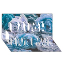 Great Garden Roses Blue Laugh Live Love 3D Greeting Card (8x4)