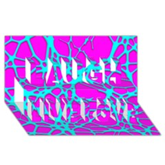 Hot Web Turqoise Pink Laugh Live Love 3D Greeting Card (8x4)