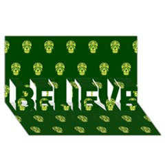Skull Pattern Green BELIEVE 3D Greeting Card (8x4)