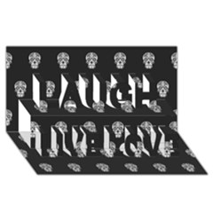 Skull Pattern Bw  Laugh Live Love 3d Greeting Card (8x4)