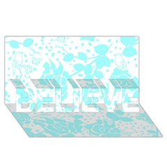 Floral Wallpaper Aqua BELIEVE 3D Greeting Card (8x4)