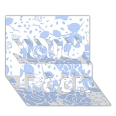 Floral Wallpaper Blue You Rock 3d Greeting Card (7x5)