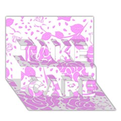 Floral Wallpaper Pink Take Care 3d Greeting Card (7x5)