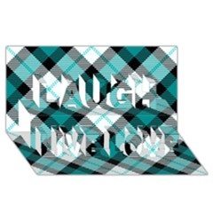 Smart Plaid Teal Laugh Live Love 3d Greeting Card (8x4)