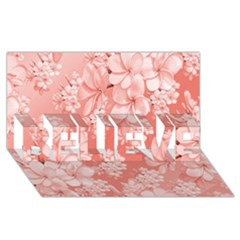 Delicate Floral Pattern,pink  BELIEVE 3D Greeting Card (8x4)