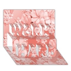 Delicate Floral Pattern,pink  WORK HARD 3D Greeting Card (7x5)