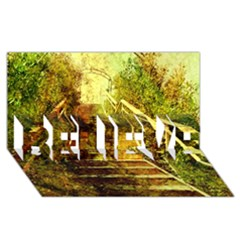 Up Stairs BELIEVE 3D Greeting Card (8x4)