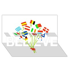 Flag Bouquet BELIEVE 3D Greeting Card (8x4)