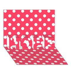 Hot Pink Polka Dots HOPE 3D Greeting Card (7x5)