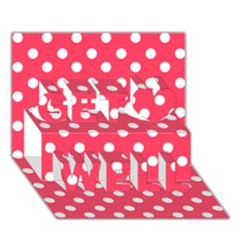 Hot Pink Polka Dots Get Well 3d Greeting Card (7x5)