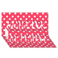 Hot Pink Polka Dots Congrats Graduate 3D Greeting Card (8x4)