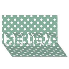 Mint Green Polka Dots Believe 3d Greeting Card (8x4)