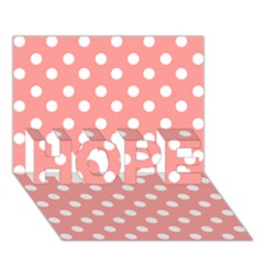 Coral And White Polka Dots HOPE 3D Greeting Card (7x5)