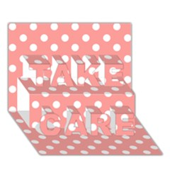 Coral And White Polka Dots TAKE CARE 3D Greeting Card (7x5)