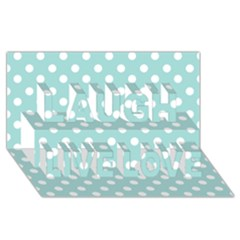 Blue And White Polka Dots Laugh Live Love 3D Greeting Card (8x4)