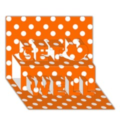 Orange And White Polka Dots Get Well 3d Greeting Card (7x5)