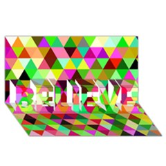 Geo Fun 07 BELIEVE 3D Greeting Card (8x4)