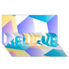 Geometric 03 Blue Believe 3d Greeting Card (8x4)