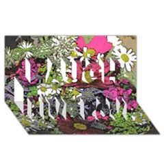 Amazing Garden Flowers 21 Laugh Live Love 3D Greeting Card (8x4)