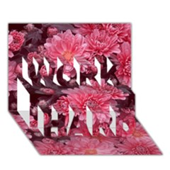Awesome Flowers Red Work Hard 3d Greeting Card (7x5)