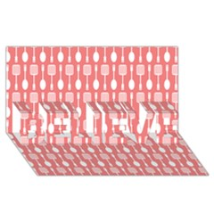 Coral And White Kitchen Utensils Pattern BELIEVE 3D Greeting Card (8x4)