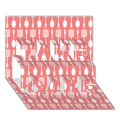 Coral And White Kitchen Utensils Pattern Take Care 3d Greeting Card (7x5)