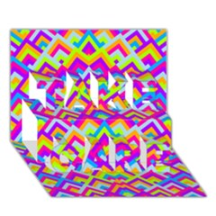 Colorful Trendy Chic Modern Chevron Pattern Take Care 3d Greeting Card (7x5)