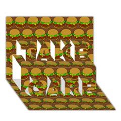 Burger Snadwich Food Tile Pattern TAKE CARE 3D Greeting Card (7x5)
